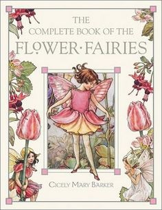 Barker, a British illustrator and poet, who was a favorite of Queen Mary, wrote a series of eight FLOWER FAIRY books, published from 1923 through 1948.
