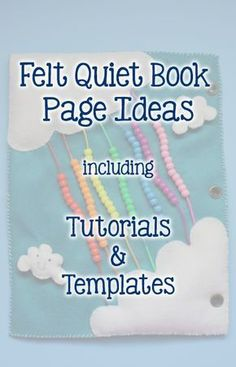 A collection of felt quiet book pages including templates and tutorials! You& sure to find a great idea here for your next quiet book page. Diy Quiet Books, Baby Quiet Book, Felt Quiet Books, Quiet Book Templates, Quiet Book Patterns, Felt Templates, Book Activities, Activity Books, Summer Activities