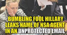 BREAKING: Hillary Leaked The Name Of An NSA Agent In An Email ...