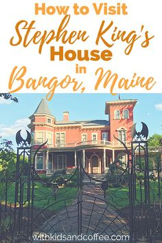 Stephen King's House in Bangor, Maine | If you're traveling in Maine and looking for free things to do, stopping by author Stephen King's home near downtown Bangor is a must! We went when we were traveling with our family---including our kids, a baby and a preschooler---and it ended up being a perfect, quick, easy stop. Great vacation idea!
