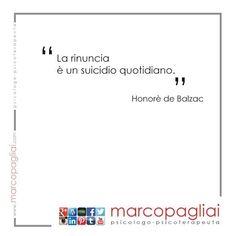 La rinuncia è un suicidio quotidiano. #aforisma