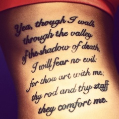 psalm 23:4 my husband has this verse and I love it