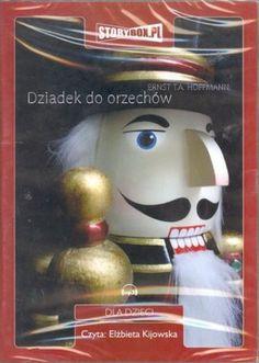 """Ernst T. A. Hoffmann, """"Dziadek do orzechów"""", Heraclon International, Piaseczno 2010. Jedna płyta CD, 2 godz. 37 min. Czyta Elżbieta Kijowska."""
