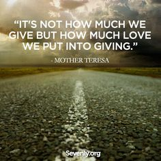 Mother Teresa - giving Great Quotes, Me Quotes, Inspirational Quotes, Daily Quotes, Qoutes, Caregiver Quotes, We Are The World, Mother Teresa, Alzheimers