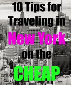 Top Ten Ways to Save Money When Visiting New York City: Travel Tips | 30Traveler | Repinned by @michaelbrisman