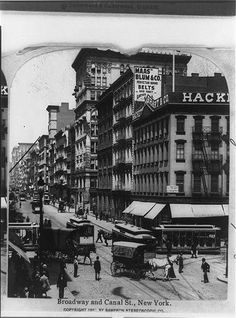 Stereographic view of, Broadway and Canal Street, New York City. During the Gilded Age era, c.1899. ~ {cwl} ~ (Image: LOC)