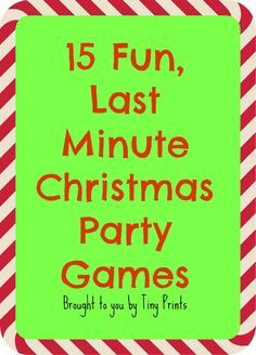 15 Easy and Fun Games to play at your Christmas Party FREE Printables and game plans included #TinyPrints