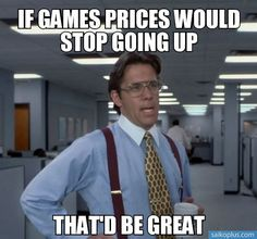 Yes and then maybe inculould actually afford the games I want! Lol