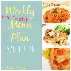 Weekly Menu Plan from SixSistersStuff.com - includes the prices of each meal and cost per serving- some are as inexpensive as $1.50 a serving!