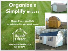 Let Sheds Direct help you get organized!