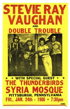 Stevie Ray Vaughan and Double Trouble, 1986 Concert Poster, Pittsburgh, PA Tour Posters, Band Posters, Bruce Dickinson, Rock & Pop, Rock N Roll, Blues Rock, Norman Rockwell, Jazz, Blue Poster