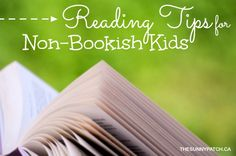 Have a kid who doesn't enjoy reading? Here are some great tips to get them reading.