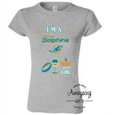 Miami Dolphins and Wine Kinda Girl Tshirt - AmaysingGifts.Com