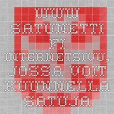www.satunetti.fi  Internetsivu, jossa voit kuunnella satuja