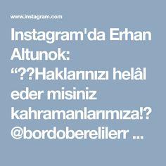 """Instagram'da Erhan Altunok: """"🇹🇷Haklarınızı helâl eder misiniz kahramanlarımıza!? @bordoberelilerr @tskgenelkurmay #komando #bordobereliler #özeltim #vatan #bayrak…"""" • Instagram"""