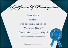 12 ready to use sample certificate templates of participation in the seminar to create and award special acknowledgement certificates to the participants in any training session. Certificate Layout, Certificate Of Participation Template, Certificate Of Completion Template, Training Certificate, Award Certificates, Certificate Templates, Value Stream Mapping, Happy Wedding Anniversary Wishes, Letter Template Word