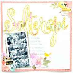 Suntherapy 12x12 scrapbook using Heidi Swapp & Maggie Holmes - Julia K