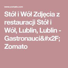 Stół i Wół Zdjęcia z restauracji Stół i Wół, Lublin, Lublin - Gastronauci/Zomato