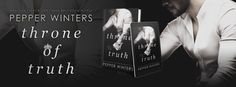 ✨COVER REVEAL✨ ⚡ Throne of Truth by Pepper Winters ⚡ (Truth and Lies Duet - Book #2)  #ThroneOfTruth #PepperWinters  #CoverReveal #TruthAndLiesDuet