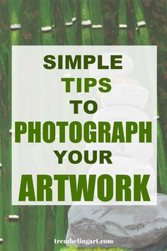 8 Simple Tips to Photograph Your Art - Trembeling Art Acrylic Painting Tutorials, Painting Tips, Painting Techniques, Watercolor Landscape Paintings, Watercolour Art, Selling Art, Art Tips, Art Tutorials, Art Lessons