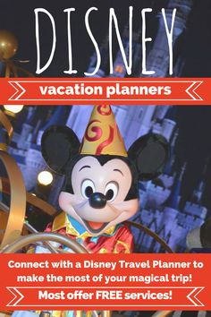 Disney Vacation Planners!  Find someone to help you plan your magical adventure!  Most offer services for FREE!!