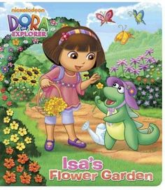 Isa's Flower Garden (Dora the Explorer Board Books)