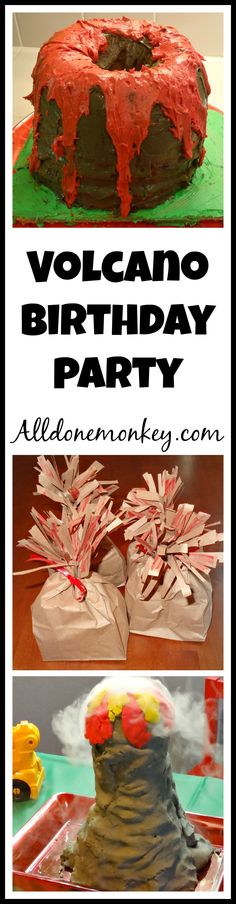 Volcano Birthday Party - Alldonemonkey.com - Ideas for the cake, decorations, treats, and games!