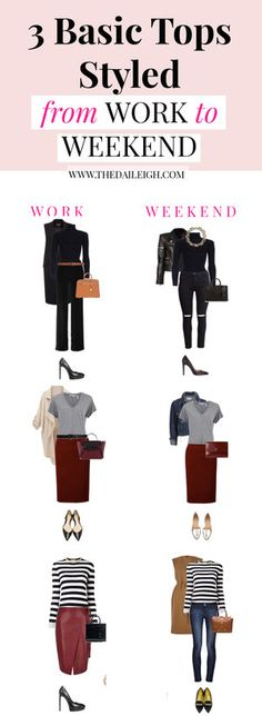 Wardrobe Basics Styled From Work To Weekend