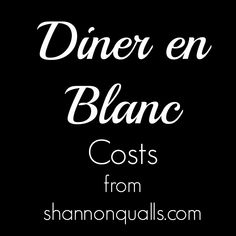 Diner en Blanc Costs...