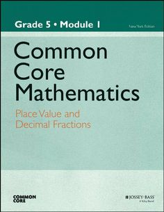 169 best homeschooling books i want images on pinterest common core mathematics grade 5 module 1 place value and decimal fractions fandeluxe Images