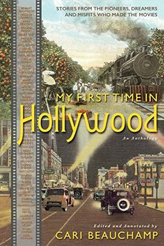 My First Time in Hollywood by Cari Beauchamp http://www.amazon.com/dp/1940412145/ref=cm_sw_r_pi_dp_2C0xvb0ZGP50R