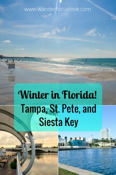 Make the perfect getaway and enjoy winter in Florida: Tampa, St. Petersburg, and don't forget Siesta Key! #winterinflorida #tampa #stpete #siestakey