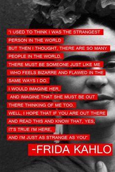 here i am. strange as you.