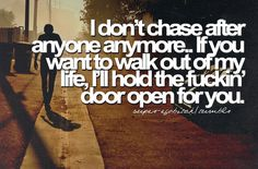 I Wont Chase You Quotes. QuotesGram