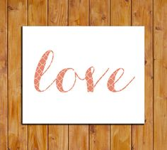 Love Printable Instant Download Love Printable Art by dodidoodles, $5.00