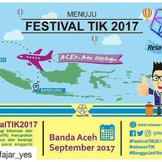 """#Repost @fajar_yes with @repostapp ・・・ """"ACEH.., Aku datang........"""" Festival Teknologi Informasi dan Komunikasi tahun ini akan di gelar di kota Banda Aceh, bulan September 2017. - - - - #festivaltik #festik2017 #festivaltik2017 #festival #relawantik #banggajadirelawantik #aceh #bandaaceh #indonesia #informationtechnology #infographic #graphicdesign #tik #it #digital #socialmedia"""