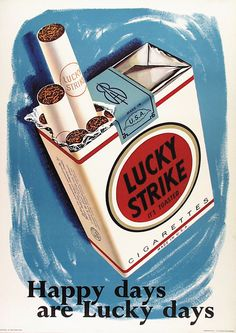 """cigarettes Lucky Strike - 1959 - """"Happy days are lucky days"""" - Vintage Advertisements, Vintage Ads, Vintage Prints, Vintage Posters, Vintage Cigarette Ads, Cigarette Box, Poster Shop, D House, Tattoo Flash Art"""