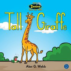 $4.25 Tall Giraffe: How will Gracie the giraffe get to town? She's too tall for a skateboard, too tall for a bicycle, and too tall for a car! What will she do?