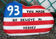 "Flight 93 ""You made us believe in heroes"". We Will Never Forget, Lest We Forget, A Day To Remember, Always Remember, Flight 93 Memorial, Photo Record, Let Freedom Ring, United We Stand, Blue Bloods"