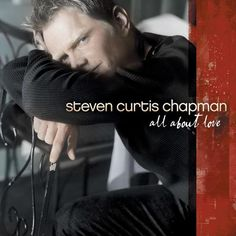 """15 Christian Love Songs for Weddings and Romantic Occasions: """"You've Got Me"""" - Steven Curtis Chapman"""