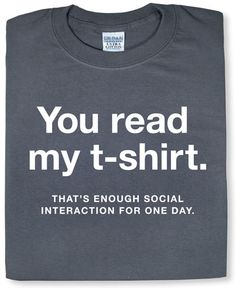 ThinkGeek :: Enough Social Interaction