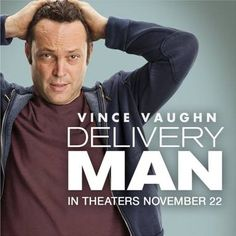 Dream Works Pictures Delivery Man Movie is coming to Theaters Nov 22nd. Funny movie starring Vince Vaughn. Exclusive trailer!