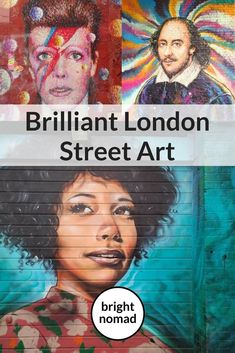 London street art - London is a street art paradise. On a random walk you're likely to come across some phenomenal pieces by local and international artists.
