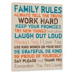"Family Rules -Always tell the truth -Work hard -Keep your promises -Try new things -Laugh out loud -Always say ""I Love You"" -Use kind words -Do your best -Be grateful and kind -Be proud of yourself -Say ""Please"" & ""Thank You"" -Remember you are loved. The Words, Kind Words, Say I Love You, Just For You, My Love, My Champion, Family Rules, Family Wall, Family Room"