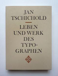 Jan Tschichold, Leben und Werk des Typographen Jan Tschichold, München, New York: K. G. Saur, 1988.