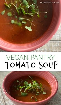 Vegan Pantry Tomato Soup