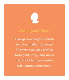 Today is National Trivia Day! Do you know what George Washington's fake teeth were made of?