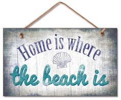Home is where the beach is