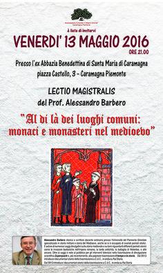 MedioEvo Weblog: Al di là dei luoghi comuni: monaci e monasteri nel medioevo