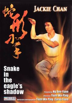 Snake in the Eagle's Shadow (Chinese: 蛇形刁手) is a 1978 Hong Kong martial arts action film directed by Yuen Woo-ping his directorial debut, starring Jackie Chan, Hwang Jang Lee and Yuen Woo-ping's real life father, Yuen Siu Tien. Kung Fu Martial Arts, Martial Arts Movies, Action Film, Action Movies, Wu Tang Clan, Red Books, Jackie Chan, Batman Art, Animal Fashion